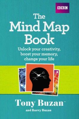 The Mind Map Book Unlock your creativity, boost your memory, ch... 9781406647167