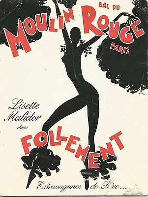 "1977 BAL DU MOULIN ROUGE PARIS * LISETTE MALIDOR * ""FOLLEMENT"" Souvenir Program"