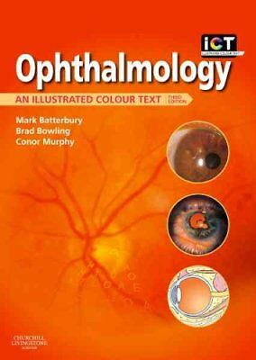 Ophthalmology An Illustrated Colour Text by Mark Batterbury 9780702030598