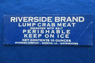 Vintage Can Label Riverside Brand Lump Crab Meat Berwick Louisiana