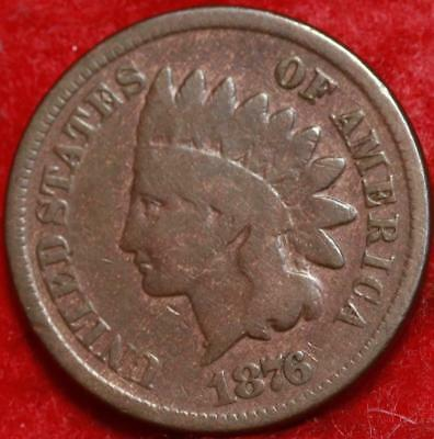 1876 Philadelphia Mint Copper Indian Head Cent Free Shipping