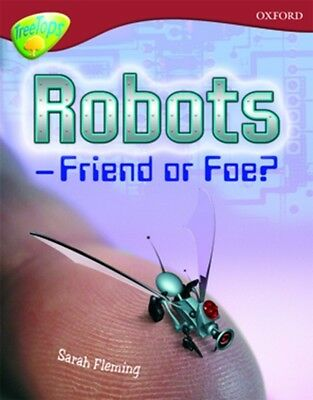 Oxford Reading Tree: Level 15: TreeTops Non-Fiction: Robot - Friend or Foe (Pap.