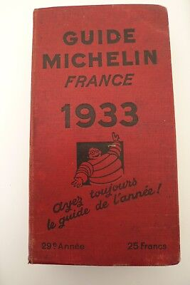 GUIDE MICHELIN 1933 - BON ETAT> 29é ANNEE - FRANCE 1156 pages + 25 Plans Villes