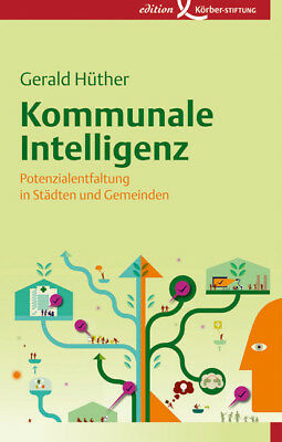 Kommunale Intelligenz Gerald Hüther