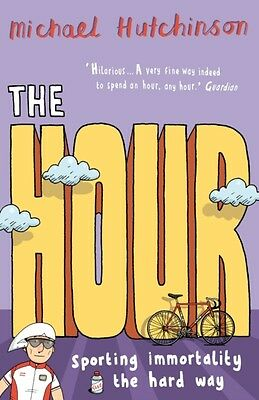 The Hour (Paperback), Hutchinson, Michael, 9780224075206