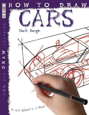 How To Draw Cars by Mark Bergin 9781904642725 (Paperback, 2007)