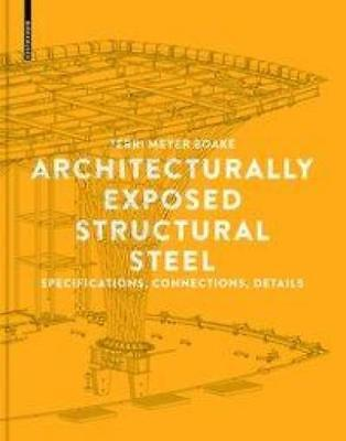 Boake, Terri Meyer: Architecturally Exposed Structural Steel