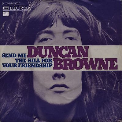 "DUNCAN BROWNE: Send Me The Bill For Your Friendship (´73 / rare FOLK-ROCK 7"")"
