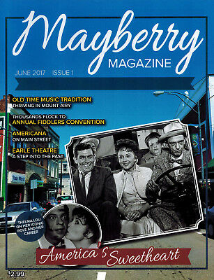 "2017 ""mayberry Magazine"" 1St Issue! Mount Airy, Nc The Andy Griffith Show! New!"