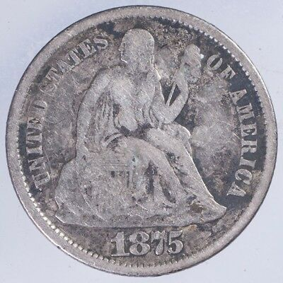 1875 CC Seated Liberty Dime F + Above Bow
