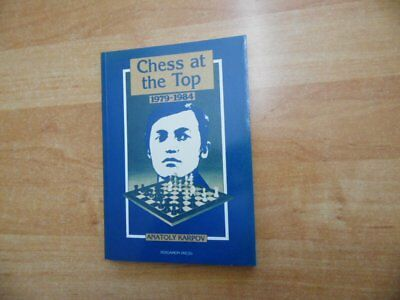 Anatoly Karpov: Chess at the Top 1979-1984 Verlag Pergamon 1984