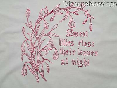 """Antique Redwork """"Sweet Lillies Close their Leaves at Night"""" Pillow Cover 31"""""""