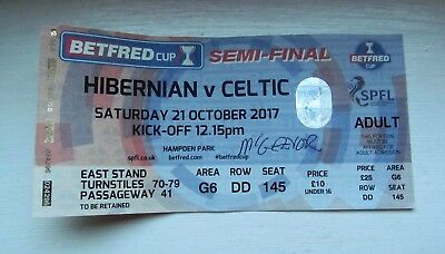 Hibernian V Celtic Fc League Cup Semi Final 2017  Ticket