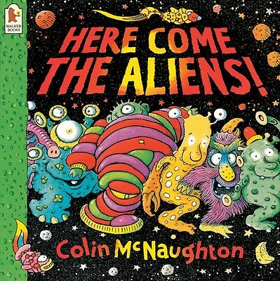 Here Come the Aliens! (Paperback), McNaughton, Colin, 9780744543940