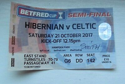 Celtic Fc V Hibernian  League Cup Semi Final 2017  Ticket