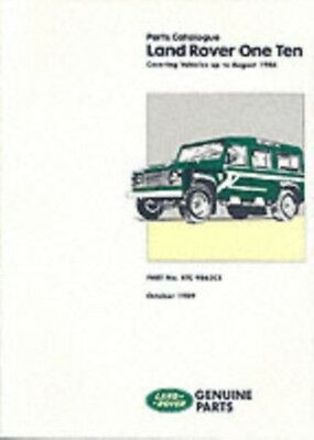 Land Rover 110 Parts Catalog (RTC9863) (Land Rover Parts Catalogue): Up to Augu.