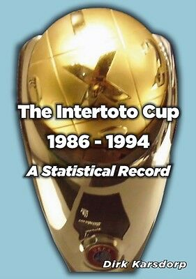 The Intertoto Cup 1986-1994 A Statistical Record (Paperback), Kar. 9781862232617