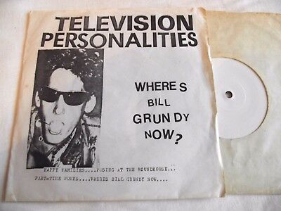 Television Personalities ~ Wheres Bill Grundy Now? ** 1978 White Label Ep 45