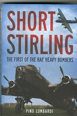 Short Stirling: The First of the RAF Heavy Bombers (Hardcover), L. 9781781554739