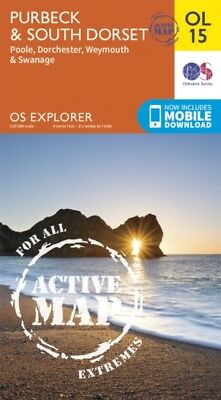 OS Explorer ACTIVE OL15 Purbeck and South Dorset, Poole, Dorchester, Weymouth &.