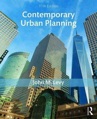 Contemporary Urban Planning by John M. Levy 9781138666382 (Paperback, 2016)