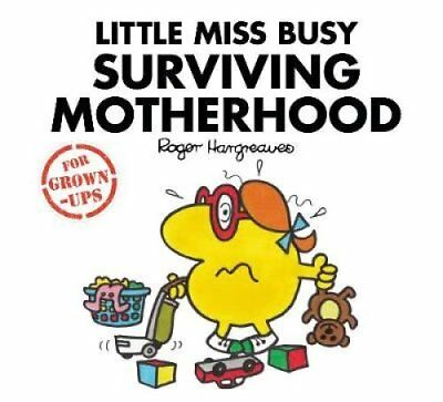 Little Miss Busy Surviving Motherhood by Roger Hargreaves 9781405288712