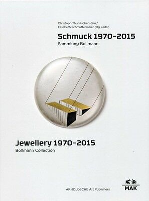 Jewellery 1970-2015: Bollmann Collection, Fritz Maierhofer - Retr...