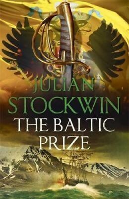 The Baltic Prize Thomas Kydd 19 by Julian Stockwin 9781473641006