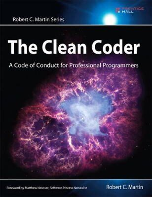 The Clean Coder A Code of Conduct for Professional Programmers 9780137081073