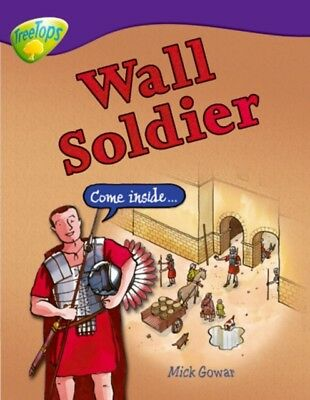 Oxford Reading Tree: Level 11: Treetops Non-Fiction: Wall Soldier...