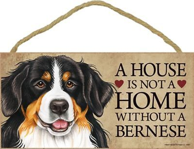 A House Is Not A Home BERNESE Mountain Dog 5x10 Wood SIGN Plaque USA Made