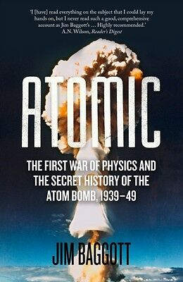 Atomic: The First War of Physics and the Secret History of the Atom Bomb 1939-4.
