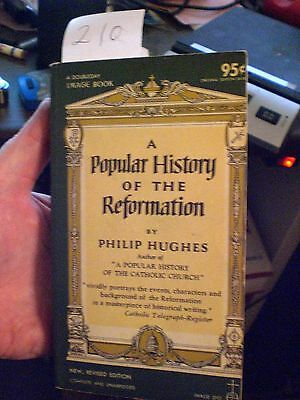 A Popular History of the Reformation by Philip Hughes. 1960 vintage paperback bo