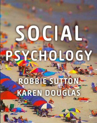 Social Psychology by Robbie Sutton 9780230218031 (Paperback, 2013)