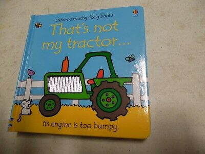 That's Not My Tractor (Childrens Book) Usborne Touchy-Feely Book