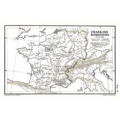 FRANCE Frankish Dominions in AD 511-561 Map c1930 by W&AK Johnston