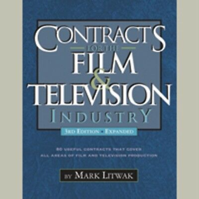 CONTRACTS FOR THE FILM & TV 3 (Paperback), Mark Litwak, 978193524...
