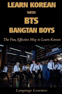 Learn Korean with BTS (Bangtan Boys) : The Fun Effective Way to Learn Korean: Vo