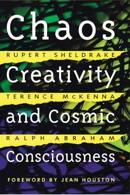 Chaos, Creativity and Cosmic Consciousness by Rupert Sheldrake 9780892819775
