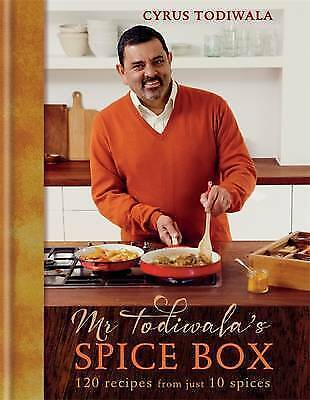 Mr Todiwala's Spice Box: 120 recipes with just 10 spices, Todiwala, Cyrus, New c
