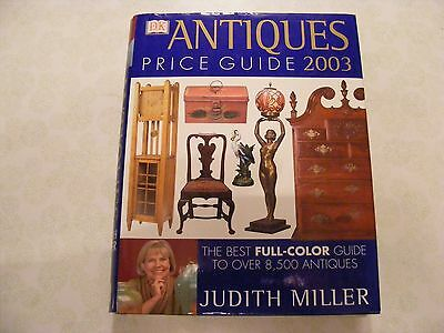 Antique Price Guide By Judith Miller 2003 Full-Color