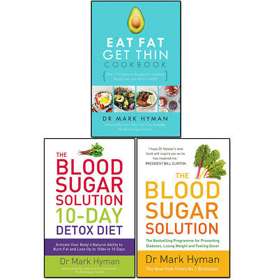 Mark Hyman Eat Fat Get Thin 3 Books Set Blood Sugar Solution 10-Day Detox Diet