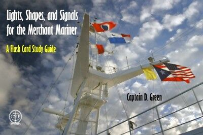 Lights, Shapes, & Signals for the Merchant Mariner (Spiral-bound)...