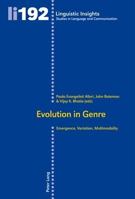 Evolution in Genre: Emergence, Variation, Multimodality (Linguist...