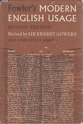 Fowlers Modern English Usage - E Gowers - Good - Hardcover