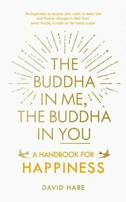 The Buddha in Me, The Buddha in You A Handbook for Happiness 9781846044953