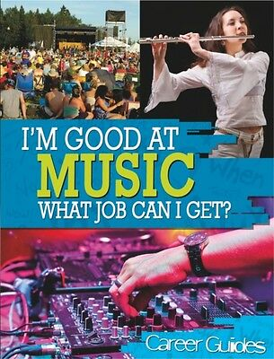 Music What Job Can I Get? (I'm Good At) (Hardcover), Spilsbury, R. 9780750280075