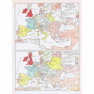 EUROPE Middle of 16th Century & 1715 after Treaty of Utrecht - Vintage Map 1926