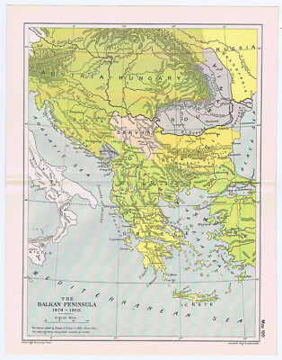 BALKAN PENINSULA During the Years 1878-1910 Antique Map 1912