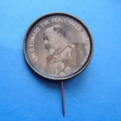 Antique IN MEMORY OF EDWARD THE PEACEMAKER 1910 Pin Back Brooch/Badge